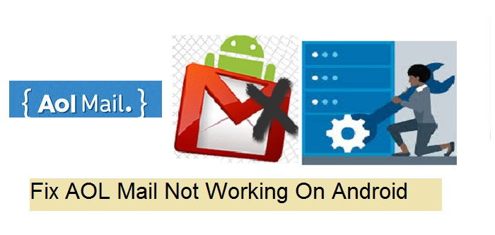 Fix AOL Mail Not Working On Android
