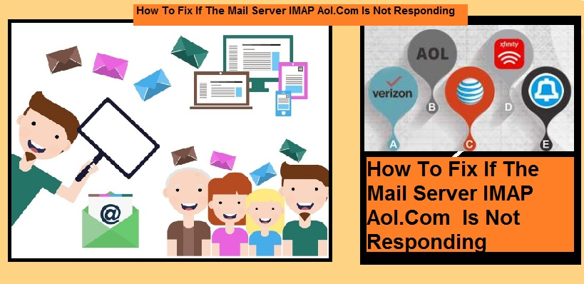 How To Fix If The Mail Server IMAP Aol.Com Is Not Responding