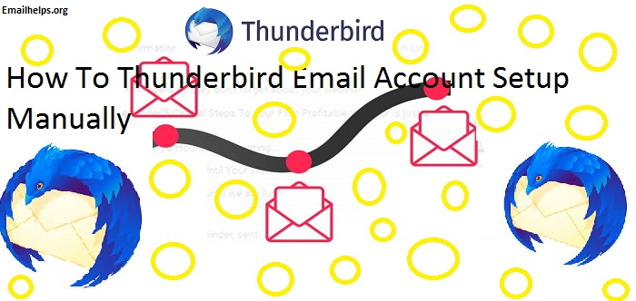 How To Setup Thunderbird Email Account Manually