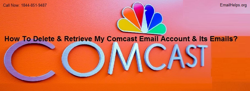 How To Delete & Retrieve My Comcast Email Account & Its Emails?