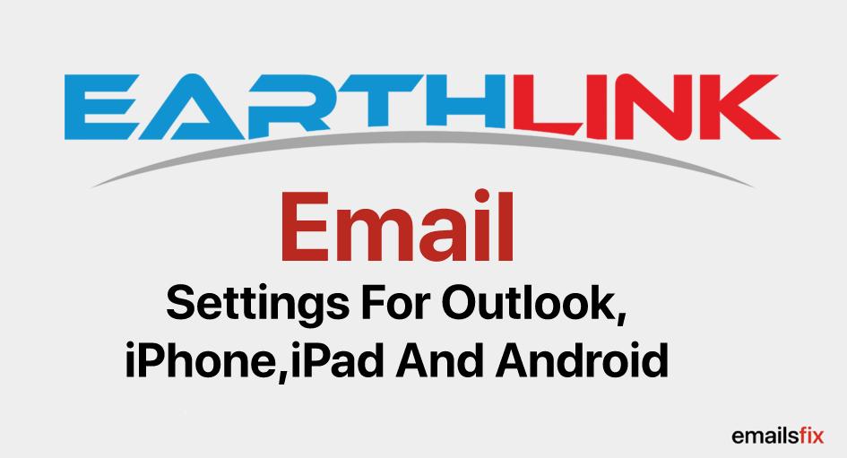 EarthLink Email Settings