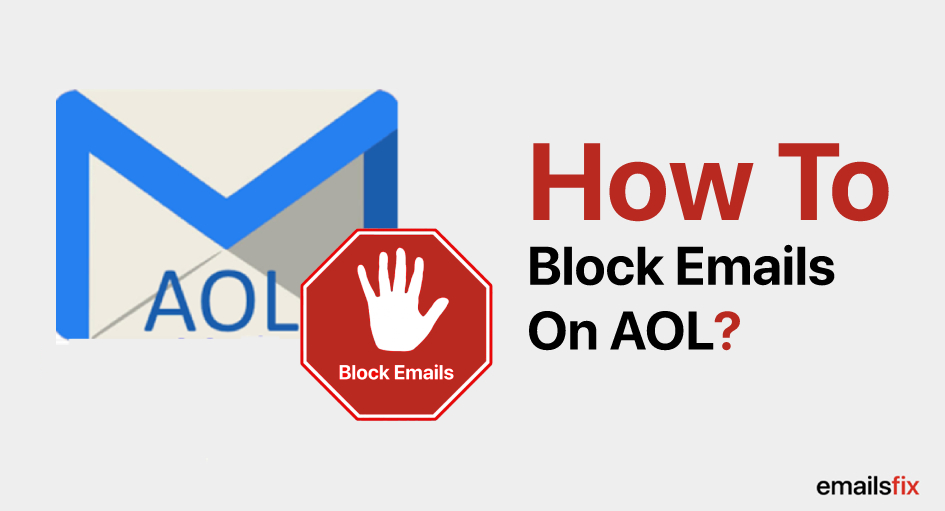 How to Block Emails on AOL?