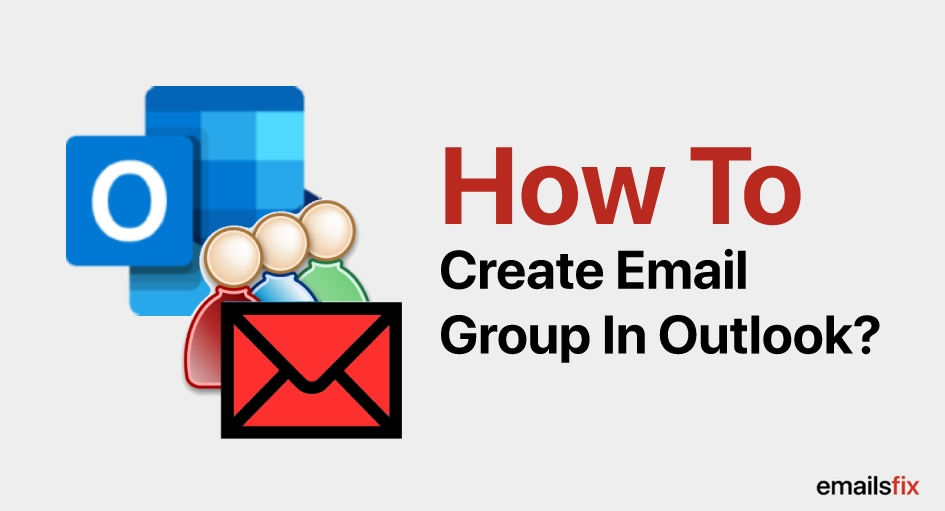 How to Create an Email Group in Outlook 2013, 2016?
