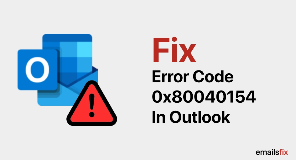 Fix Error Code 0x80040154 In Outlook 2003, 2007 & 2013